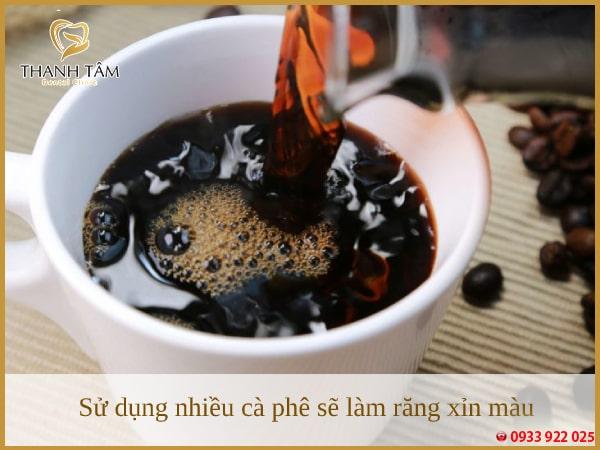 Cà phê, trà,... là những nguyên nhân chính làm răng xỉn màu
