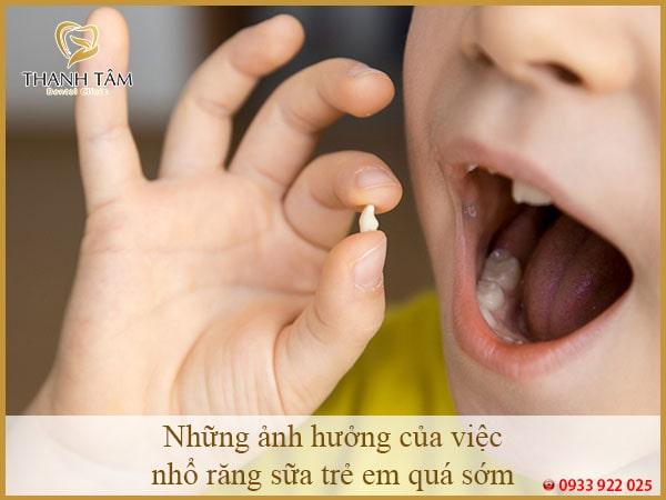 Những ảnh hưởng của việc nhổ răng sữa trẻ em quá sớm
