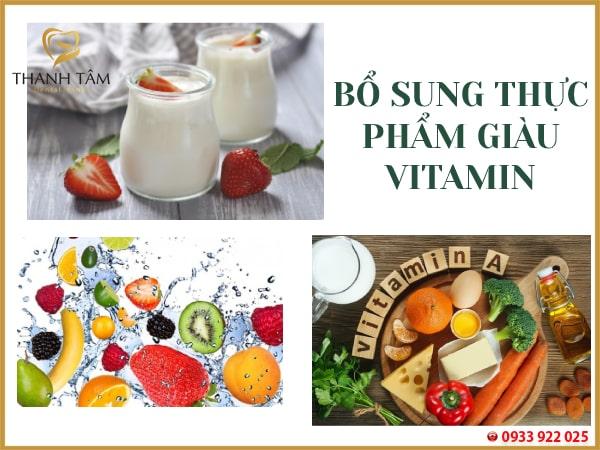 Bổ sung thực phẩm chứa nhiều Vitamin, khoáng chất