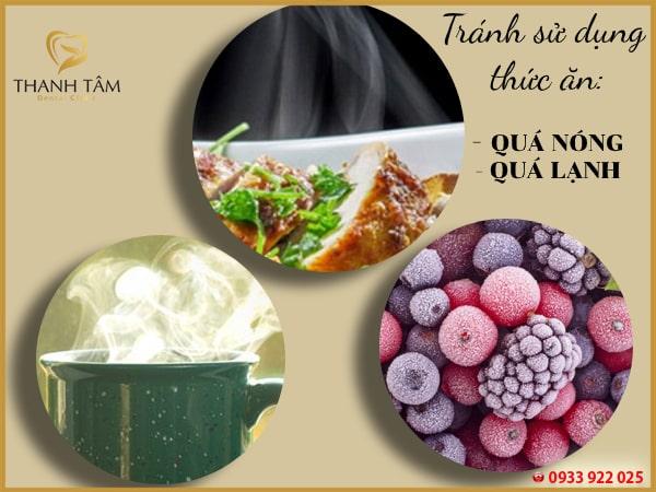 Tránh sử dụng thức ăn quá nóng hoặc quá lạnh
