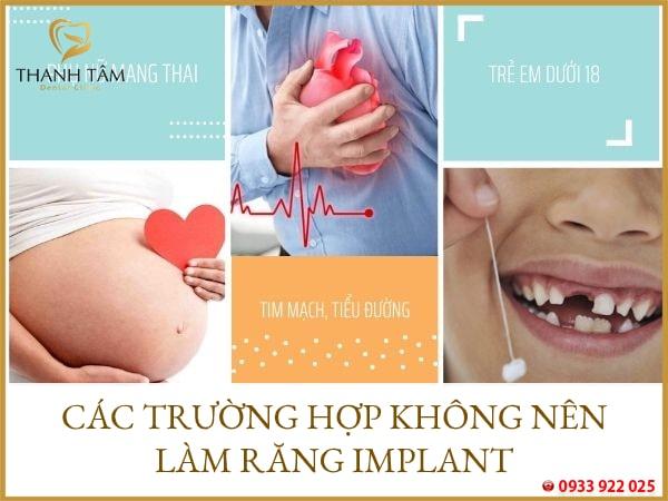 Có nhiều trường hợp không nên làm răng Implant