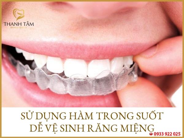 Vệ sinh răng miệng dễ dàng