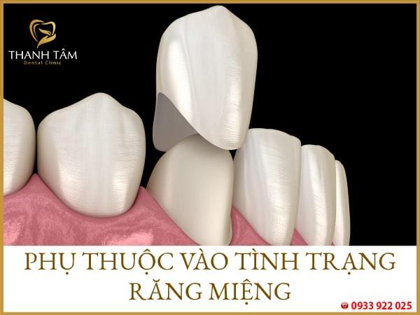 Phụ thuộc vào tình trạng răng miệng khách hàng