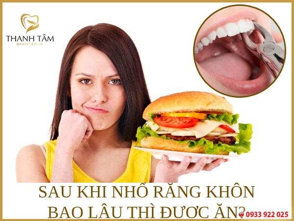 nhổ răng khôn bao lâu thì được ăn