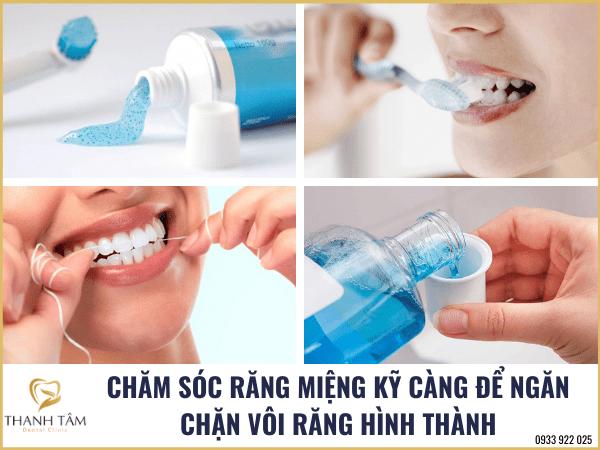 Chăm sóc răng miệng đúng cách để không bị vôi răng