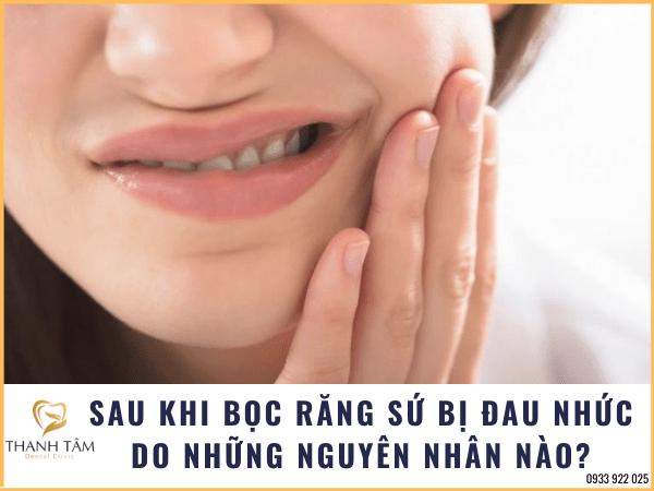 sau khi bọc răng sứ bị đau nhức