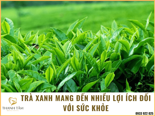 Sử dụng trà xanh có lợi cho sức khỏe