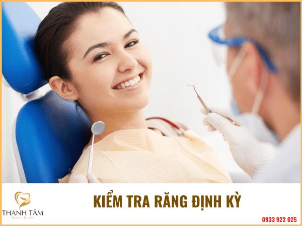 Kiểm tra răng định kỳ
