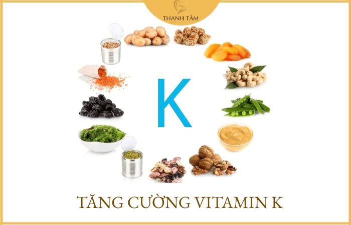 Tăng cường thêm vitamin K