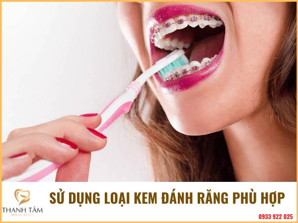 Sử dụng kem đánh răng phù hợp